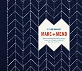 Make and Mend: Sashiko-Inspired Embroidery Projects to Customize and Repair Textiles and Decorate...