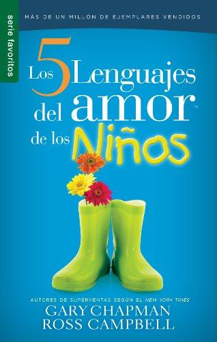 Los Cinco Lenguajes del Amor Para Ninos Replaced with New Edition 9780789924186: El Secreto Para Ama