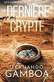LA DERNIÈRE CRYPTE (Les aventures d'Ulysse Vidal t. 1)