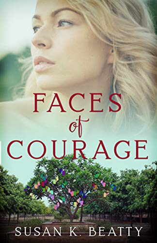 Faces of Courage by [Susan K. Beatty]
