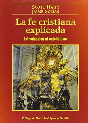 La Fe Cristiana Explicada (Siani)