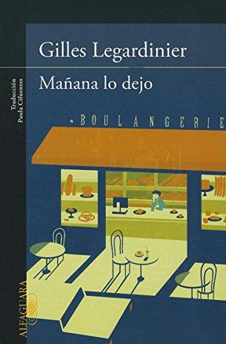 Manana Lo Dejo = I'm Ending It Tomorrow