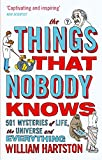 The Things that Nobody Knows: 501 Mysteries of Life, the Universe and Everything (English Edition)