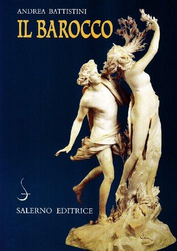 Il barocco. Cultura, miti, immagini