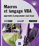 Macros et langage VBA - Apprendre à programmer sous Excel (2ième édition)
