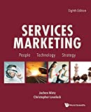Services Marketing: People, Technology, Strategy (Eighth Edition)