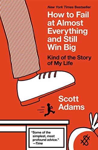 Amazon.com: How to Fail at Almost Everything and Still Win Big ...