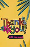 Thank You Gift Journal: 120-page Blank, Lined Writing Journal - Makes...