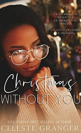 Christmas Without You by [Celeste Granger]