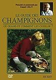 Le Guide des Champignons-où Quand et Comment Les cueillir (DVD)