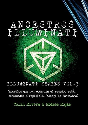 Series Illuminati Vol 3 - Los Ancestros Illuminati