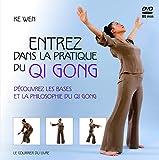 Entrez dans la pratique du Qi Gong