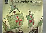 Encyclopédie Sonore Hachette - Es 270 E 027 - Christophe Colomb - Par Les Comédiens Du...
