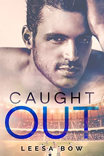 Caught Out (The Bay Series Book 4)