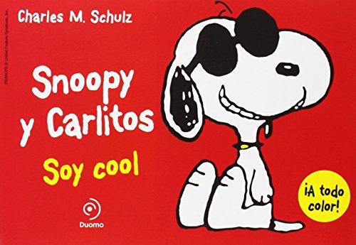 Snoopy y Carlitos 7. Soy cool (ILUSTRADO)