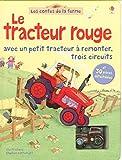 Le tracteur rouge - Avec un petit tracteur à remonter, trois circuits - Les...