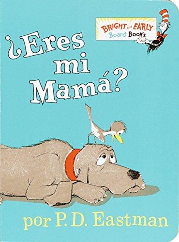 Eres Mi Mama? (Bright and Early Board Book)