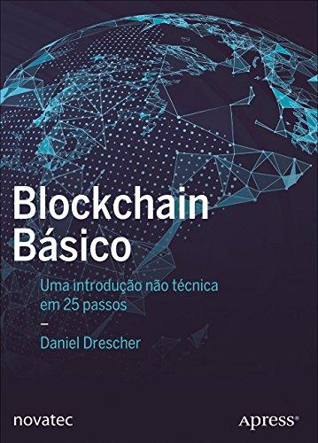 Blockchain Básico: uma Introdução Não Técnica em 25 Passos