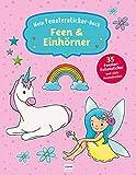 Mein Fenstersticker-Buch Feen & Einhörner: Mit 35 Fenster-Folienstickern und vielen Ausmalseiten