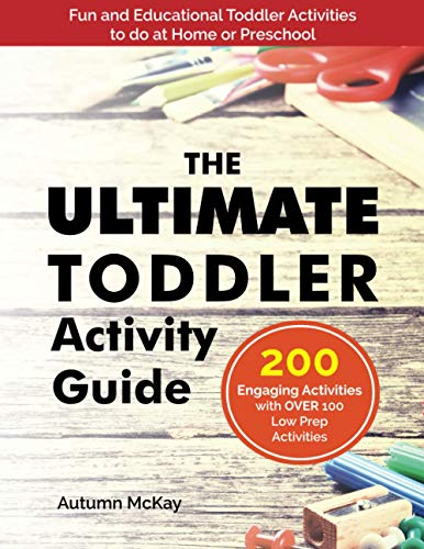 The Ultimate Toddler Activity Guide: Fun & educational...