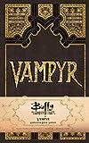 Buffy the Vampire Slayer Vampyr Hardcover Ruled Journal (90's Classics)