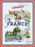Voyages France: tout un monde à explorer