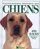 Encyclopédie pratique des chiens