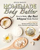 Homemade Body Butter: How to Make...