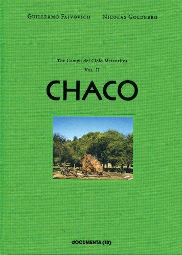 Guillermo Faivovich & Nicolas Goldberg: Campo Del Cielo Meteorites v. 2: El Chaco