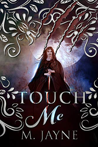 Touch Me (The Novus Pack Series Book 3) by [M Jayne]