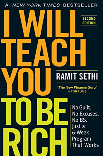 I Will Teach You to Be Rich, Second Edition: No Guilt. No Excuses. No BS. Just a 6-Week Program That Works Kindle Edition