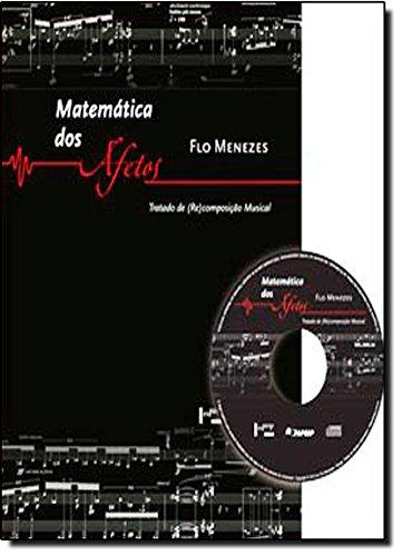 Matemática de los afectos. Tratado de (re) composición musical (+ CD)