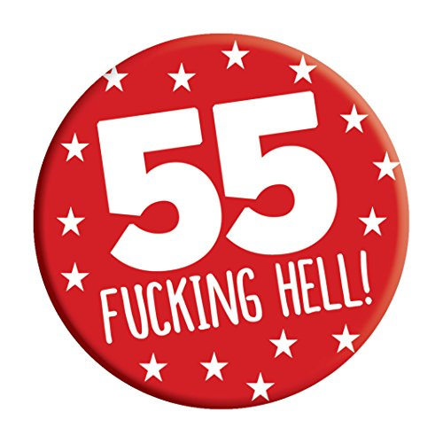 LimaLima 55th Birthday Badge 55 Today 76mm Pin Button Novelty Gift Men Women Him Her
