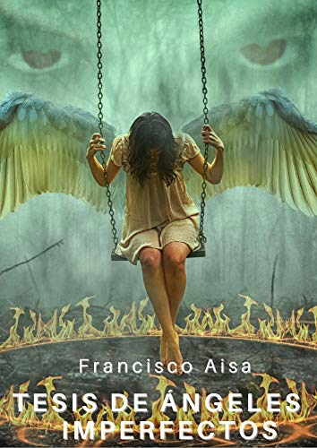 Tesis de angeles imperfectos de Francisco Aisa