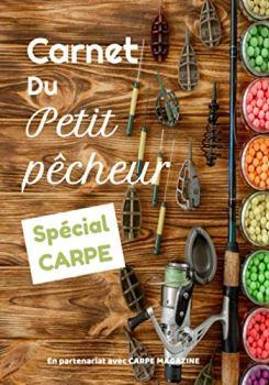 """Carnet du petit pêcheur SPECIAL CARPE: Carnet du petit pêcheur SPECIAL CARPE   7 x 10 pouces, 102 pages   Carnet de pêche """"spécial carpe"""" à remplir pour enfants et jeunes carpistes."""