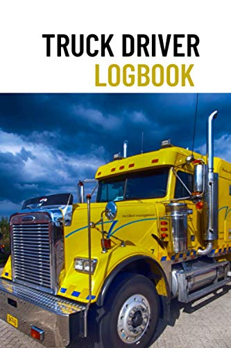 Truck Driver Log book: Mileage and Expense Tracking Book for Truckers for Business or Personal Use