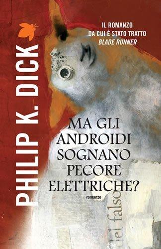 Ma gli androidi sognano pecore elettrice? Book Cover