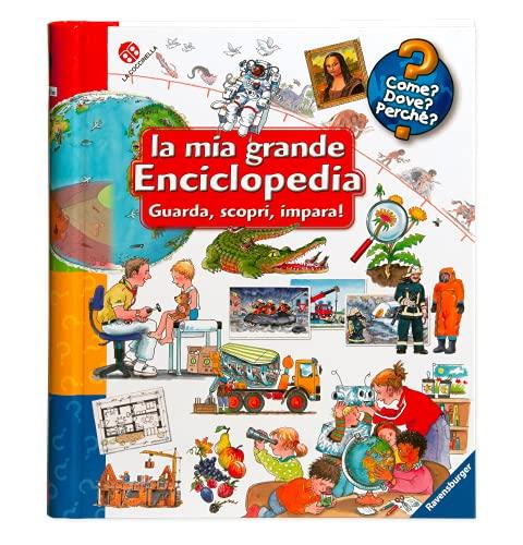 La mia grande enciclopedia. Guarda, scopri, impara! Ediz. a colori