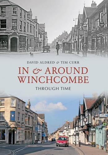 In & Around Winchcombe Through Time