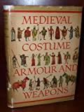 Medieval Costume , Armour and Weapons