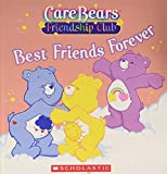 Best Friends Forever (Care Bears Friendship Club)