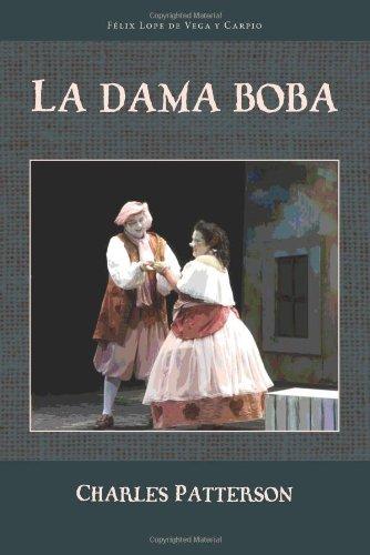 La Dama Boba (Cervantes & Co. Spanish Classics)