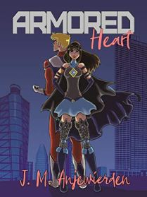 Armored Heart by [J. M. Anjewierden]