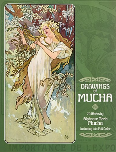 Drawings of Mucha: 70 Works by Alphonse Maria Mucha...
