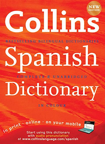 Collins Spanish Dictionary (Collins Complete and Unabridged): Complete & Unabridged (Collins Diction