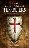 L'Honneur des Justes: La Trilogie des Templiers, T2