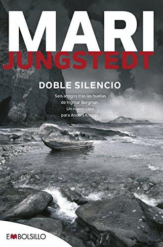 Doble Silencio: Seis amigos tras las huellas de Ingmar Bergman. Un nuevo caso para Anders Knutas (EM