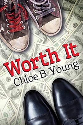 Worth It by [Chloe B. Young]