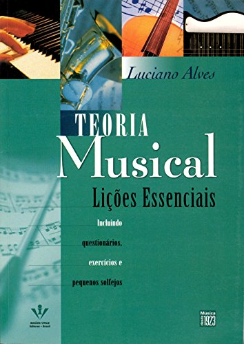 Teoría musical. Lecciones esenciales