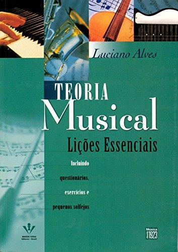 Teoria Musical. Lições Essenciais
